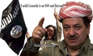 Yazidi-genocide-is-on-barzani-Masoud-barzani